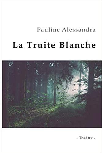 Livre : La Truite Blanche